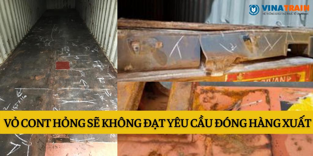 Lấy vỏ container cần phải kiểm tra thực tế tình trạng xem có đạt yêu cầu đóng hàng không