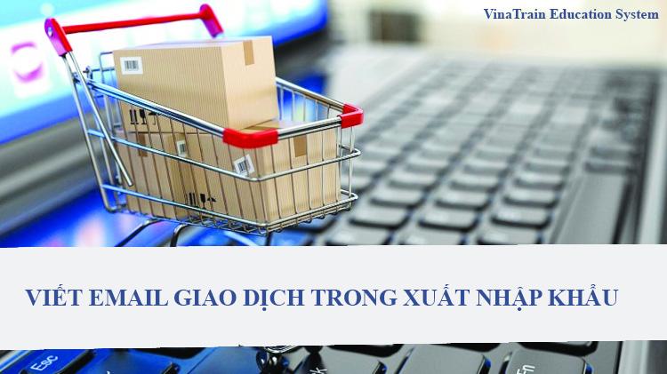 viet mail giao dịch xuất nhập khẩu