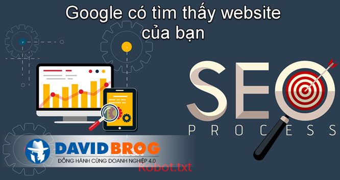 Làm Sao Để Website Được Tìm Thấy Trên Google Ở Vị Trí Đầu Tiên