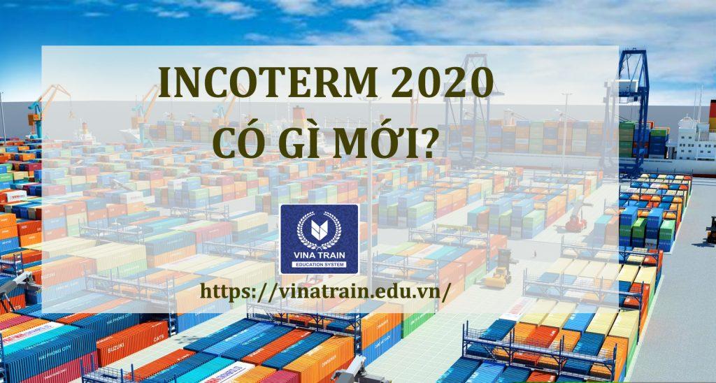 Incoterm 2020 được đánh giá có nhiều thay đổi tích cực