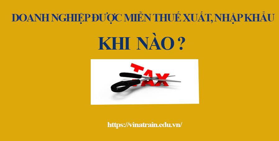 Các trường hợp được miễn thuế xuất nhập khẩu