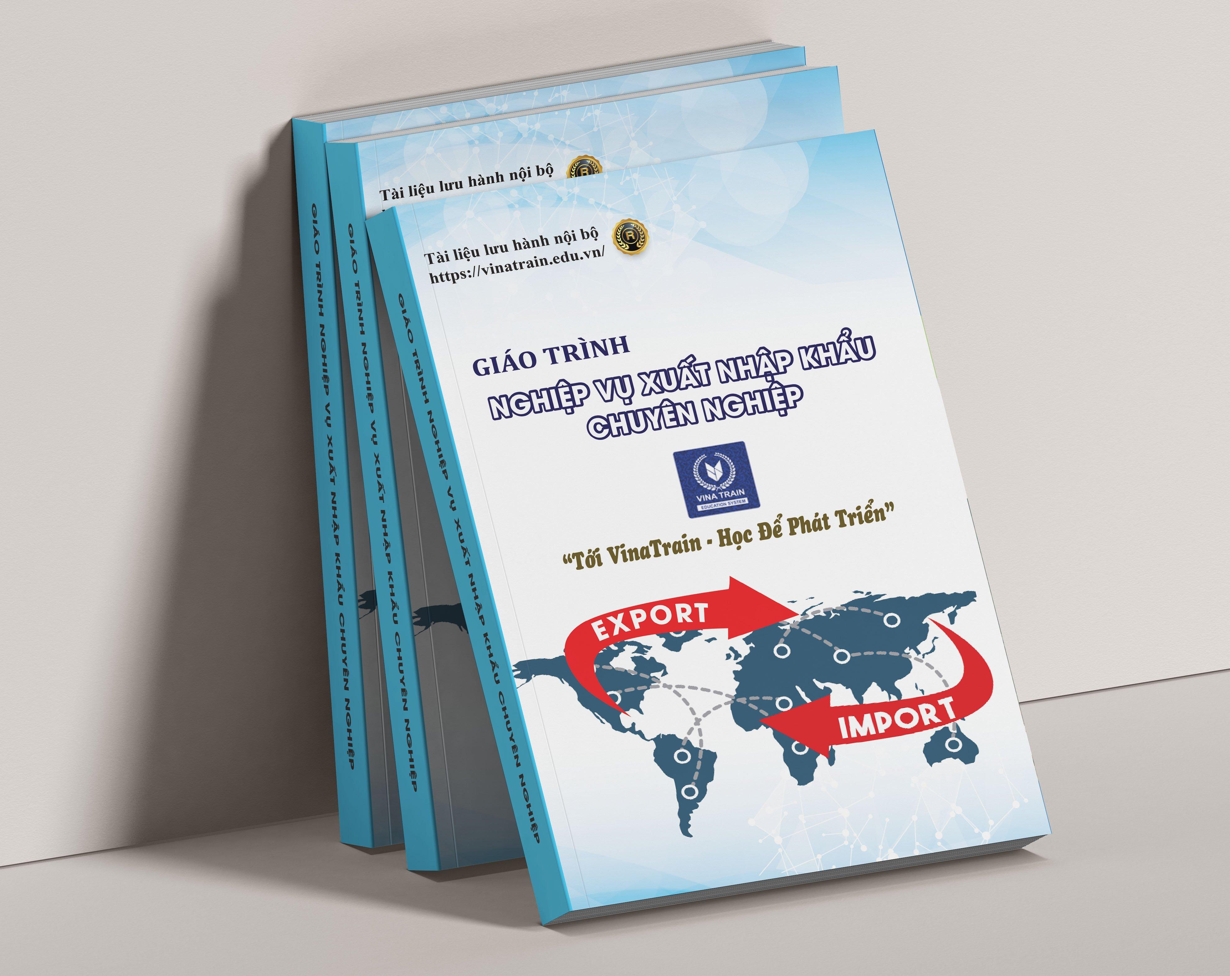 Tài liệu sử dụng tại khóa học xuất nhập khẩu mua hàng quốc tế tại trung tâm VinaTrain