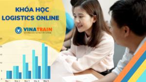 Khóa học Logistics online tại VinaTrain đào tạo hiệu quả cho người mới bắt đầu