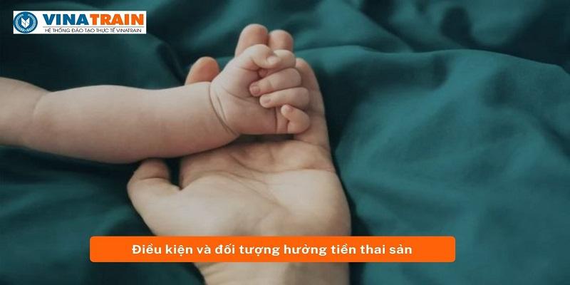 Dieu-kien-va-doi-tuong-huong-tien-thai-san