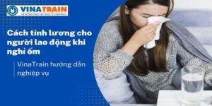 cach-tinh-luong-cho-nguoi-lao-dong-khi-nghi-om