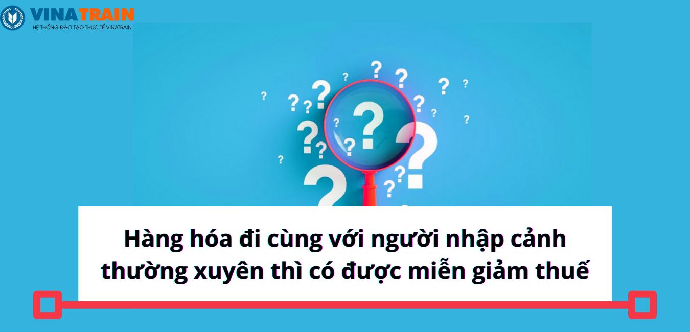 Khách nhập cảnh thường xuyên thì cứ 90 ngày được sẽ được hưởng định mức hành lý miễn thuế 01 (một) lần.