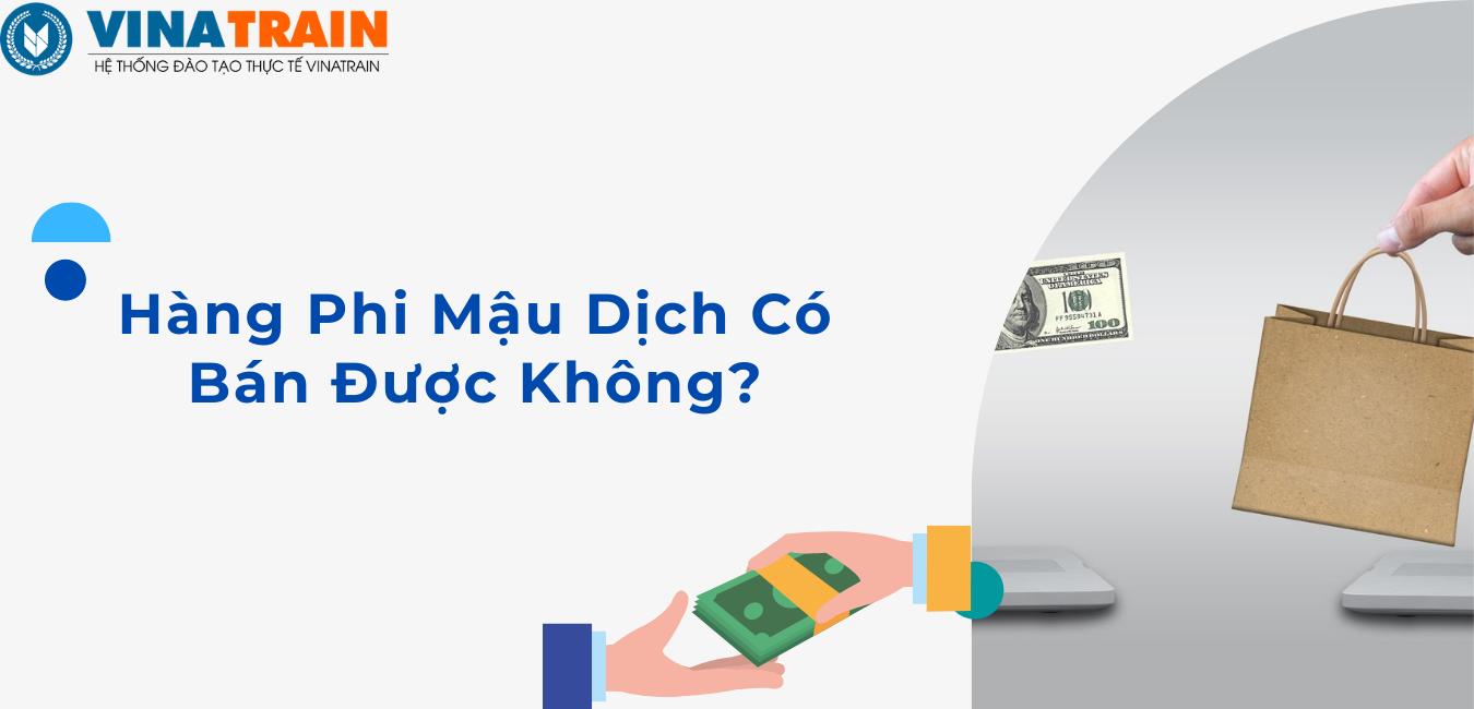 https://vinatrain.edu.vn/hang-phi-mau-dich-co-duoc-ban-khong/