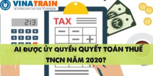 Truong-hop-uy-quyen-quyet-toan-thue-TNCN